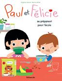 Paul et Félicie se préparent pour l'école