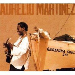 Aurelio Martinez, Garífuna Soul