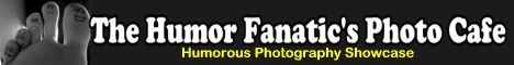Link to The Humor Fanatic's Photo Cafe with this banner
