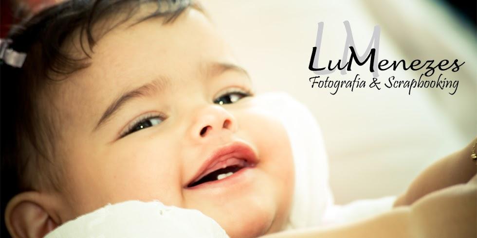LuMenezes - Fotografia & Scrapbooking