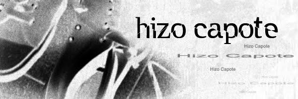 HIZO CAPOTE