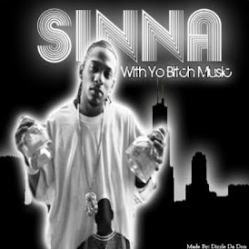 SINNA WITH YO BITCH MUSIC