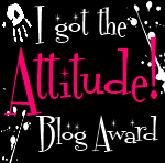 I got Attitude! Blog Award