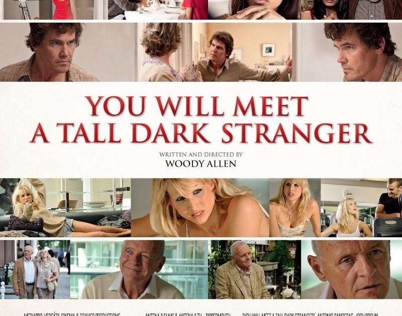 you will meet a tall dark stranger movie quotes