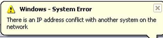 Lỗi Windows system error there is an ip address conflict with another system on the network