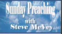 See Steve McVey Preach Anytime