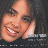 Rafaela Pinho - Tu és o meu viver 2003