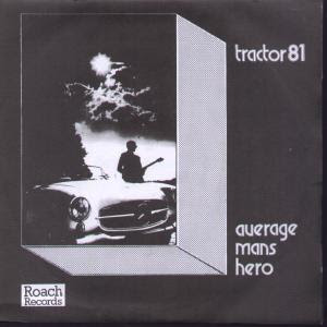 Tractor 81 (UK) - Average Man's Hero [Single] (1981) Folder