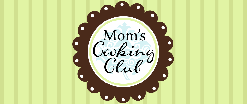 Mom&#39;s Cooking Club