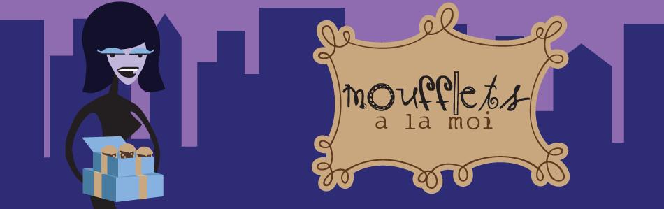 Moufflets a la Moi