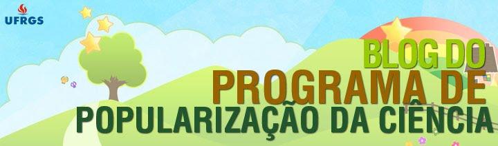 Blog do Programa de Popularização da Ciência