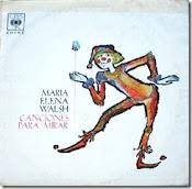 Canciones para mirar. 1963. Maria Elena Walsh. Audio