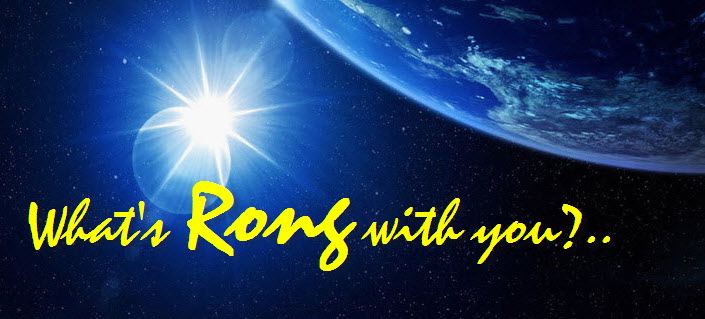 What's Rong with you...