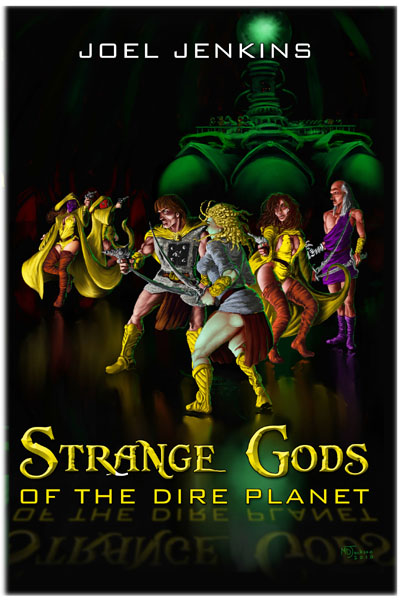PulpWork Press: STRANGE GODS STALK THE DIRE PLANET