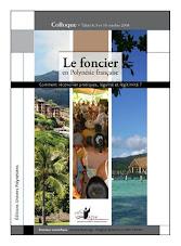 """AJPF - Actes du colloque """"le foncier en Polynésie française"""" - 2009"""