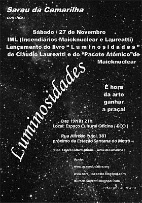 IML ( Incendiários Maicknuclear e Laureatti )  na despedida do Sarau da Camarilha em Novembro