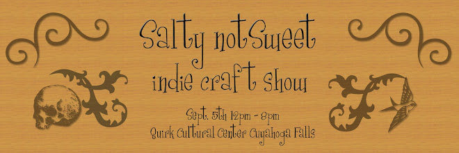 Salty not Sweet Indie Craft Show