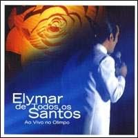 Cd Elymar Santos - Elymar de Todos os Santos - Ao Vivo no Olimpo