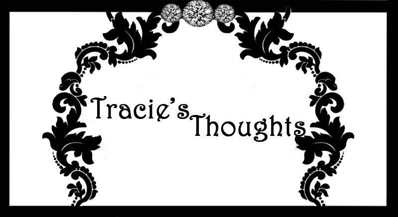 Tracie's Thoughts