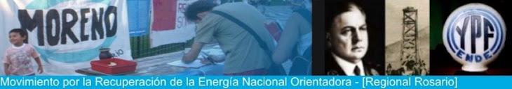 MORENO [Regional Rosario] Movimiento por la Recuperación de la Energía Nacional Orientadora.