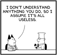 Explaining to IT why having Web Analytics competencies sometimes feels like this Dilbert cartoon