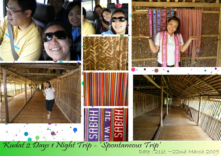 Kudat 2 Days 1Night Trip (21st-22nd March 2009)