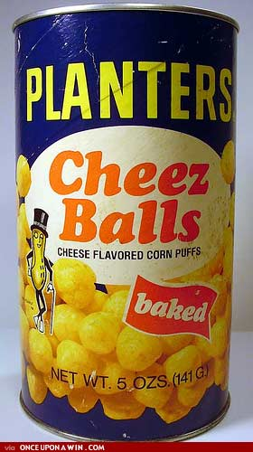 PLANTERS CHEEZ BALLS ARE GAY AND FASHION