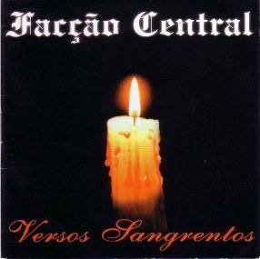 Cd Facção Central - Versos Sangrentos