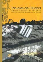 Tatuajes de cuidad, 2006