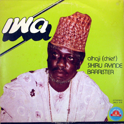 Cover Album of Alhaji (Chief) Sikiru Ayinde Barrister - Iwa,Siky Oluyole Records Ltd. 1982