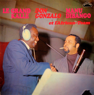 Cover Album of Le Grand Kalle, Don Gonzalo, Manu Dibango -et l'African Team, african 1970