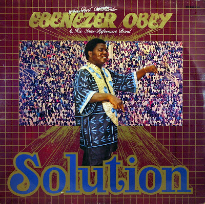 Chief Commander Ebenezer Obey & his Inter Reformers Band -Solution, Stern's 1984