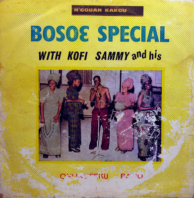 Kofi Sammy and his Okukuseku Band - Bosoe Special,Ambassador
