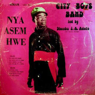 City Boys Band - Nya Asem Hwe,led by Obuoba J.A. Adofo'the Black Chinese'Scottie Records 1977