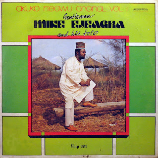 Gentleman Mike Ejeagha and his Trio -Akuko N'egwu Original vol.1,Polygram 1983