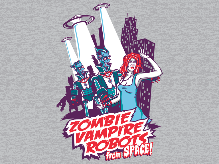 "feast your eyes upon ""Zombie Vampire Robots from Space""!!!!! SPACE!"