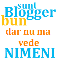 Esti blogger bun si nu te vede nimeni