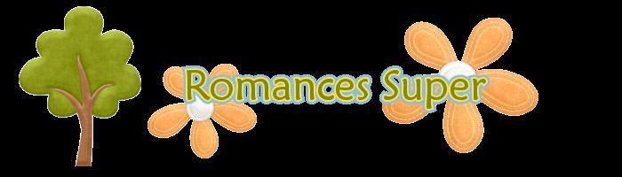 Romances Super