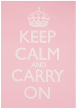 Keep Calm &amp; Carry On