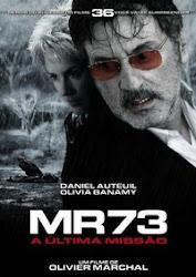 Baixar Filme MR 73 – A Última Missão (Dublado)