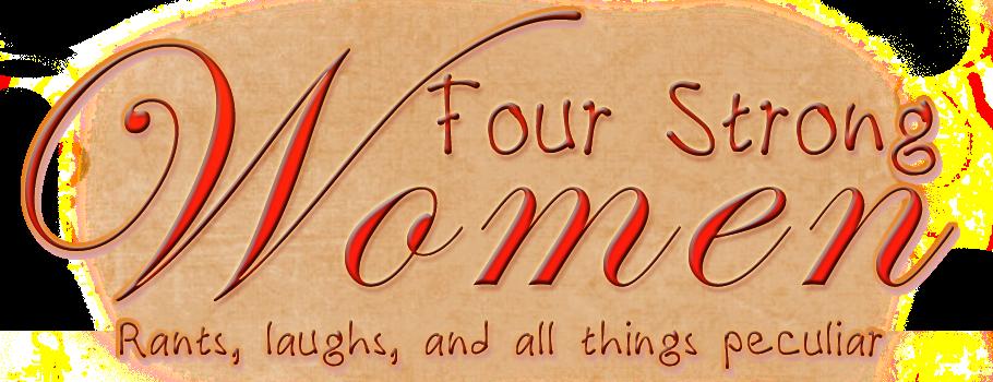 Four Strong Women