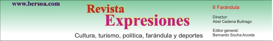 Revista Expresiones Farándula