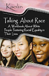 Talking About Race: A Workbook