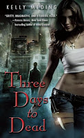 Book Review:  Three Days To Dead by Kelly Meding