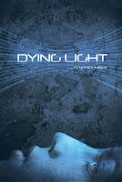 Dying Light by D. Scott Meek
