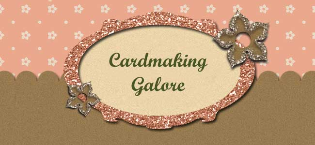 Card Making Galore