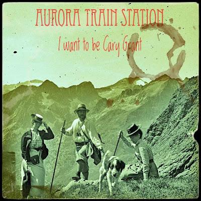 Skivan som är en riktig klassiker: I Want To Be Cary Grant med AURORA TRAIN STATION.