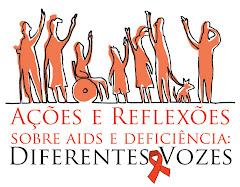 Ações e Reflexões sobre aids e deficiência: diferentes vozes