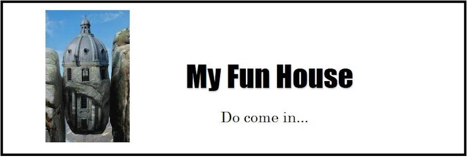 My Fun House