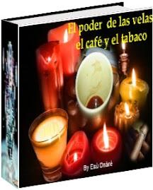 EL PODER DE LAS VELAS, EL CAFE Y EL TABACO
